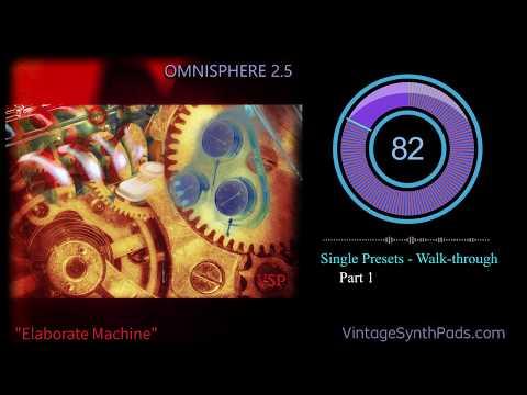 Omnisphere 2.5 Elaborate Machine Part 1