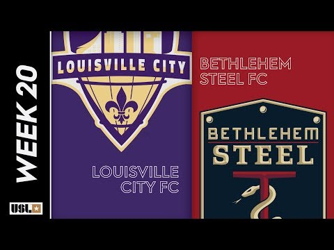 Louisville City FC vs. Bethlehem Steel FC: July 20th, 2019 Mp3