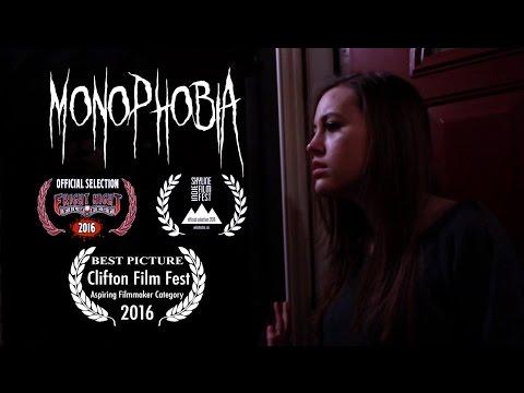 Monophobia  Award Winning Short Film