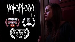 Monophobia - (Award Winning Short Film)