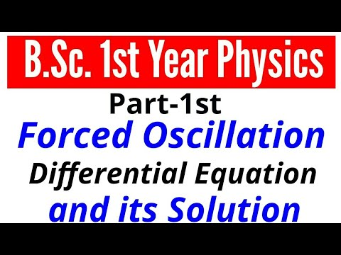 Part-1 Forced oscillation  differential equation & its solution  study with alok