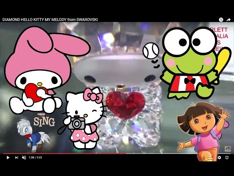 e246cb2e1 Amazing DIAMOND Jewel HELLO KITTY MY MELODY from SWAROVSKI (Crystal)  KEROPPI Hello Sanrio - YouTube