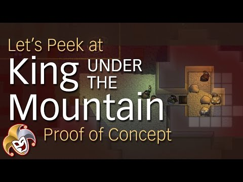Let's Peek at King Under The Mountain ~ Proof of Concept