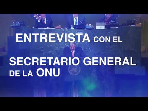 Entrevista con António Guterres, Secretario General de la ONU