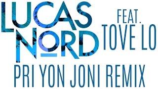 Lucas Nord ft. Tove Lo - Run on Love (Pri yon Joni Remix)