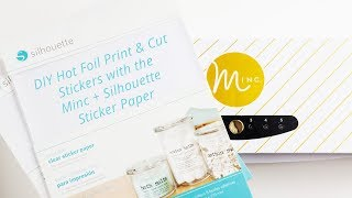 How to Make Print & Cut Foil Stickers with Silhouette Sticker Paper