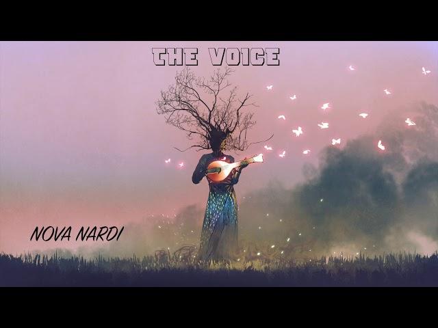 NOVA NARDI  - The Voice
