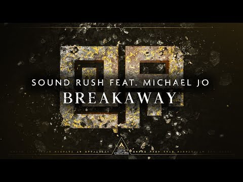 Sound Rush ft. Michael Jo - Breakaway (Official Videoclip)