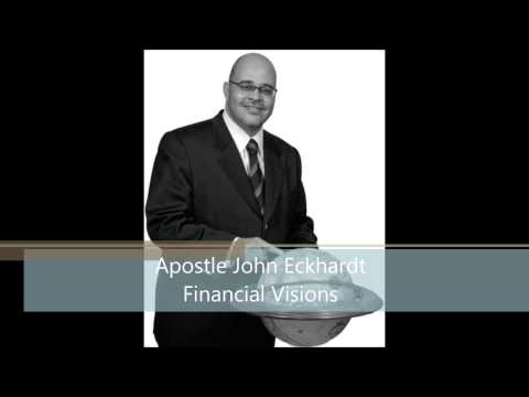 Apostle John Eckhardt | Financial Visions