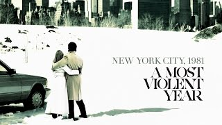 A Most Violent Year (2014) Inner City Blues