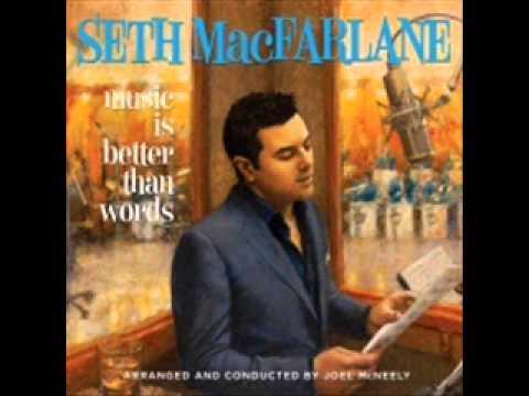 You're The Cream In My Coffee- Seth MacFarlane