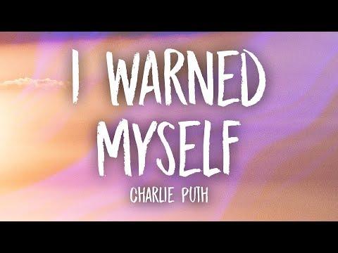 Charlie Puth - I Warned Myself (Lyrics) on Xemloibaihat.com