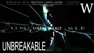 Unbreakable (film) - documentary