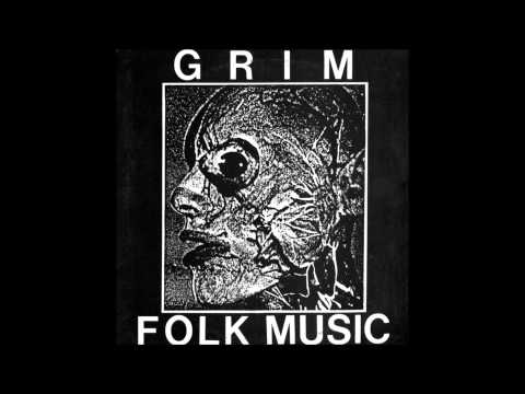 Grim - Folk Music (Full LP 1986)