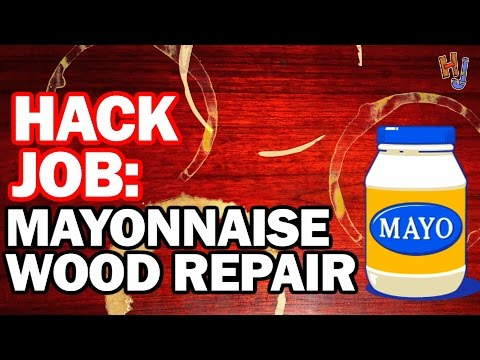 Mayonnaise Wood Repair? Hack Job #10