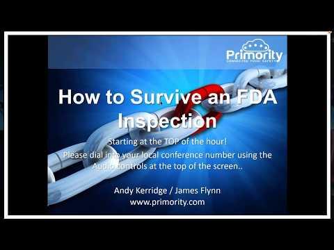 Surviving An FDA Inspection