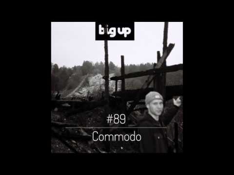 Commodo - Big Up Magazin mix #89