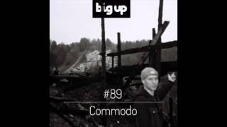 COMMODO - Big Up Magazin MIX 89