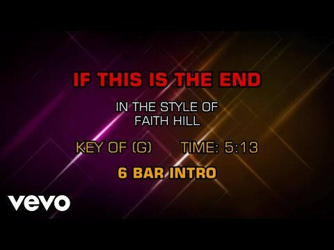 Faith Hill - If This Is The End (Karaoke)