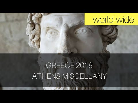 Greece 2018: Athens Miscellany