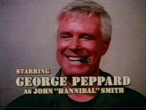 George Peppard Colonel John  Hannibal  Smith in the a team