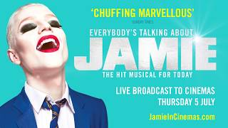 Everybody's Talking About Jamie Live 5 July Cinema Trailer