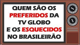 Os preferidos da Globo e os esquecidos neste Brasileirão, além das médias de audiência