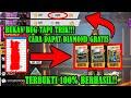 INI BUKTINYA!!! Tanpa Uang Dan Pulsa Dapat Diamond Gratis Free Fire