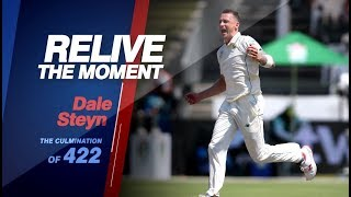 Dale Steyn | Relive the Moment | The Culmination of 422