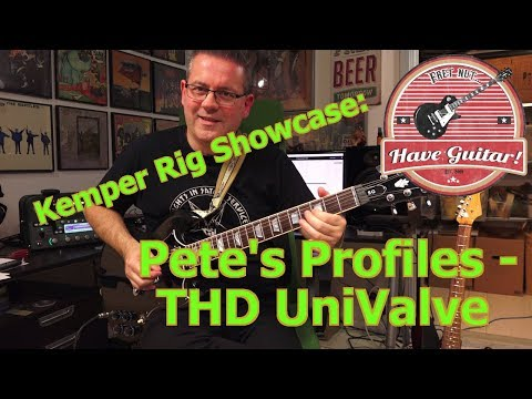 THD Univalve By Pete's Profiles (Kemper Profile Demos) - Kemper Rig Showcase