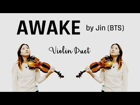 'AWAKE' (BTS Jin) Violin Duet Cover (W/SHEET MUSIC!)