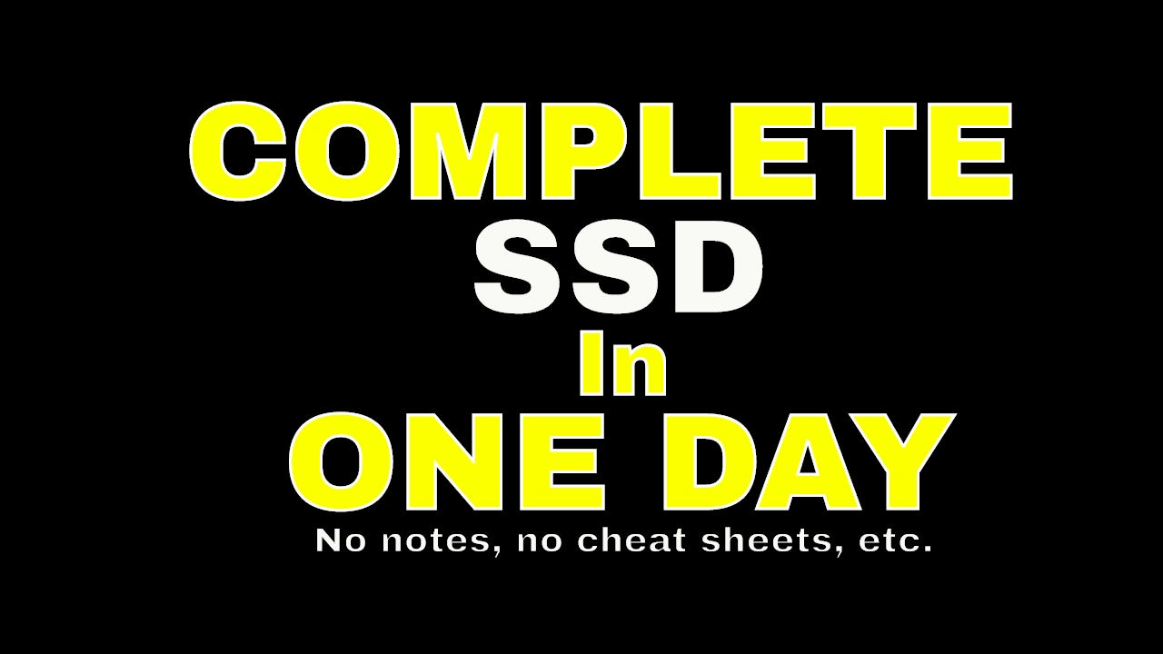 How To Complete Ssd In One Day Youtube