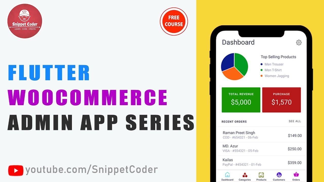 Flutter WooCommerce Admin App Series