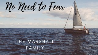 No Need to Fear - The Marshall Family