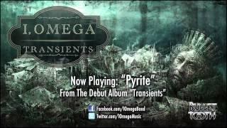 """I, Omega """"Pyrite"""" (Track 7 of 10)"""