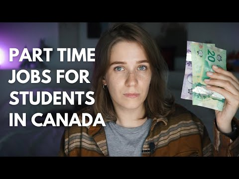 PART TIME JOBS IN CANADA FOR INTERNATIONAL STUDENTS 💰 Work in Canada 2021