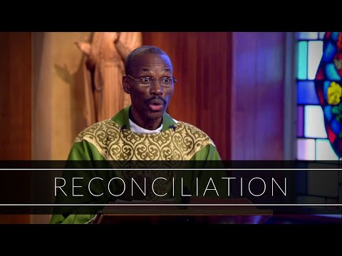 Reconciliation | Homily: Father Jean Aubin