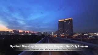 Spiritual Blessings featuring Lisa Mayers - Mowz/Sander ReBlessed Mix
