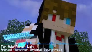 Lagu Animasi 4 Brother (OST) - Tak ada pilihan lain