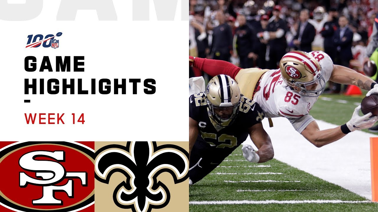 49ers vs. Saints Week 14 Highlights | NFL 2019