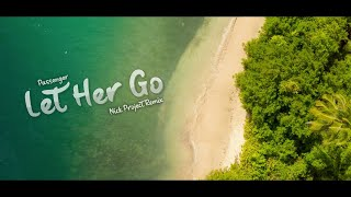 Download lagu Passenger - Let Her Go (Nick Project Remix)