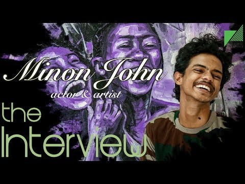 Minon John | Actor & Artist | The Interview