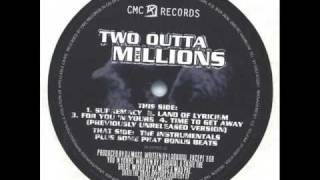 Two Outta Millions - Time To Get Away