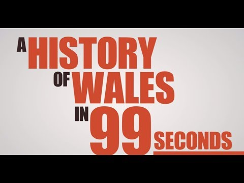 A history of Wales in 99 seconds
