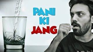 PANI KI JANG | THE IDIOTZ | FUNNY