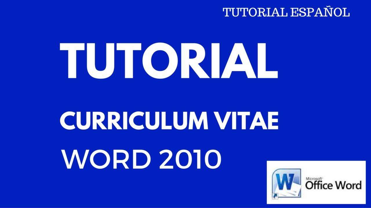 TUTORIAL HACER CURRICULUM VITAE WORD 2010 - YouTube