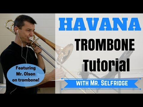 Havana TROMBONE tutorial