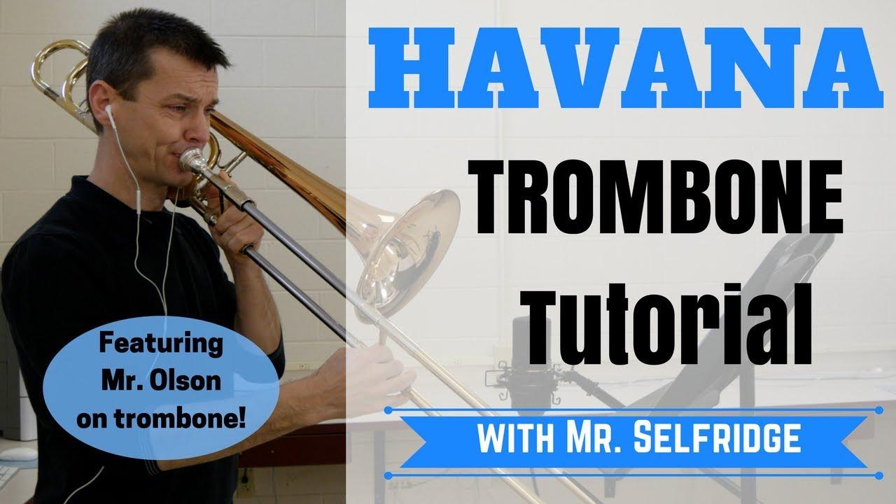 Havana - TROMBONE Tutorial