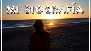 Mi biografía | BIENVENIDO 2016