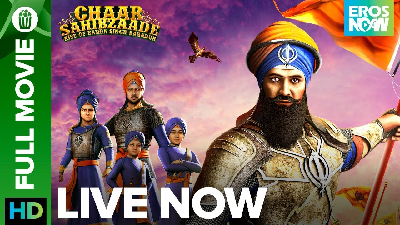 Chaar Sahibzaade 2 Rise Of Banda Singh Bahadur Special Edition Full Movie Live On Eros Now